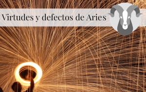 Virtudes y Defectos de Aries
