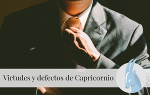 Virtudes y Defectos de Capricornio