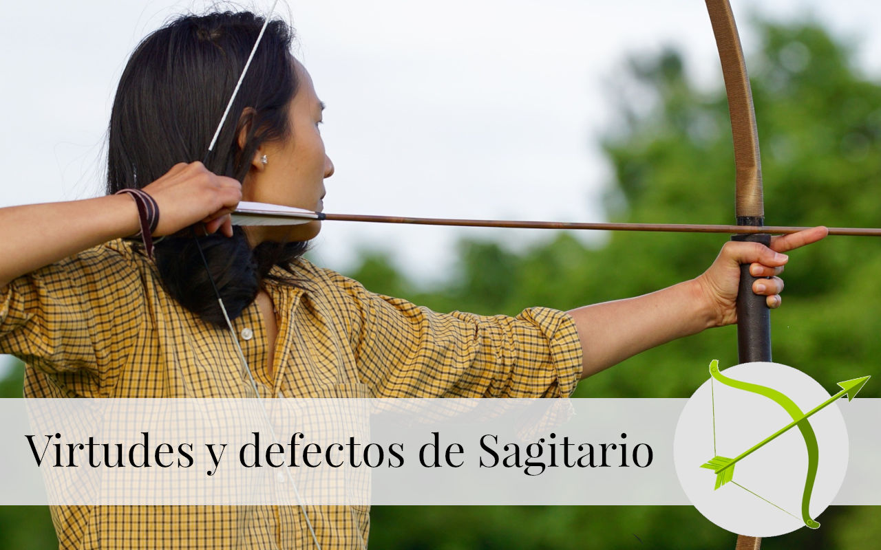 Virtudes y Defectos de Sagitario