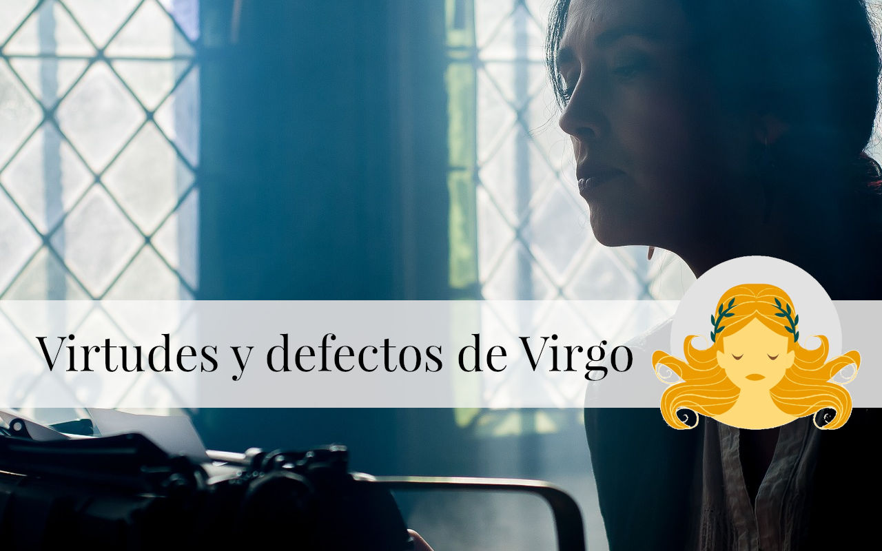 Virtudes y Defectos de Virgo