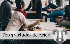 Top 5 virtudes de Aries