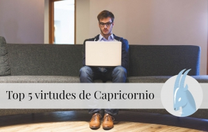 Top 5 virtudes de Capricornio