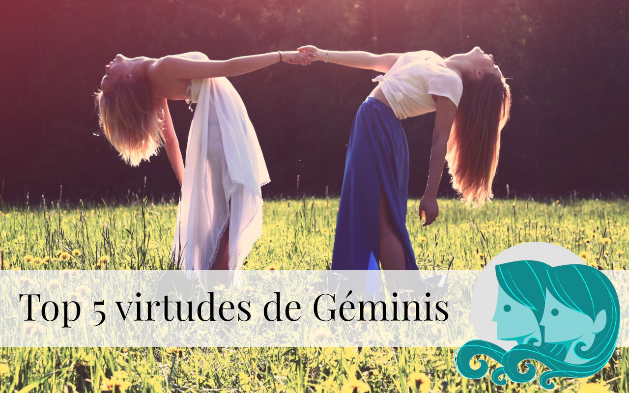 Top 5 virtudes de Géminis